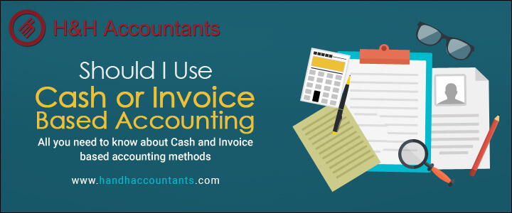 Should I use Cash or Invoice based Accounting?